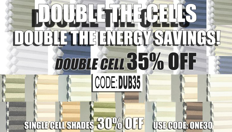 35% Off Double-Cell Shades!